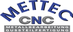 Mettec CNC-Metall und Gussteilfertigung